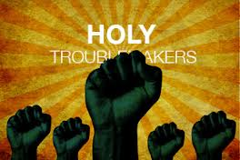 holy-troublemakers