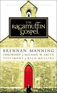 brennan_manning_the_ragamuffin_gospel_sm