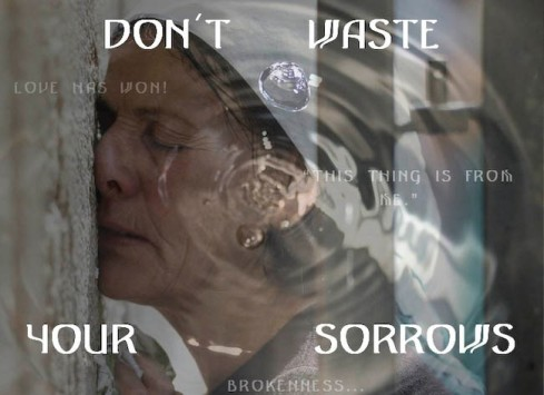 062_dont_waste_your_sorrows