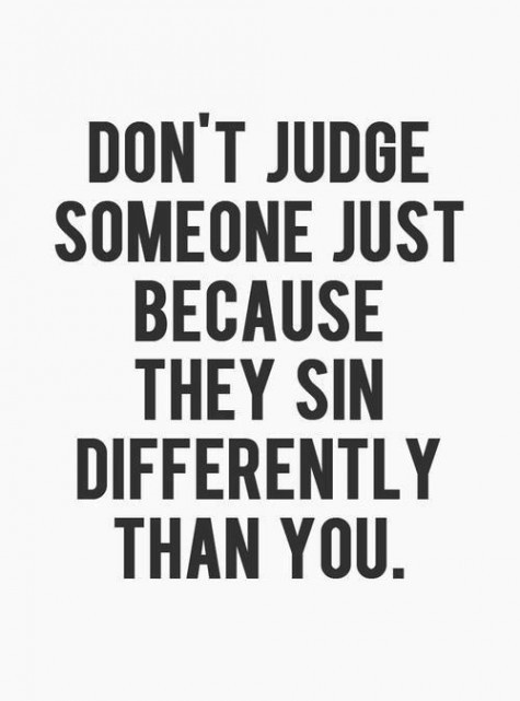 Do Not Judge Too Hard, [For All HaveSinned]